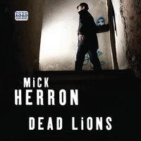 Dead Lions - Mick Herron