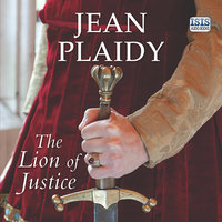 The Lion of Justice - Jean Plaidy