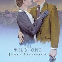 The Wild One - James Pattinson