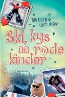 Ski, kys og røde kinder - Lucy Ivison, Tom Ellen