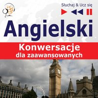 Angielski. Konwersacje dla zaawansowanych: Carry on talking (Poziom B2-C1 – Słuchaj & Ucz się) - Dorota Guzik, Dominika Tkaczyk