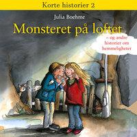 Monsteret på loftet - Julia Boehme
