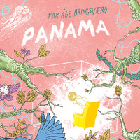 Panama - Tor-Åge Bringsværd
