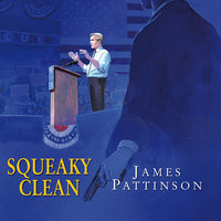 Squeaky Clean - James Pattinson