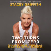 Two Turns From Zero - Stacey Griffith
