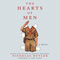 The Hearts of Men - Nickolas Butler