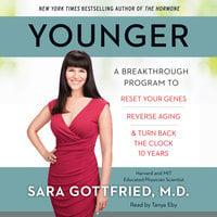 Younger - Dr. Sara Gottfried