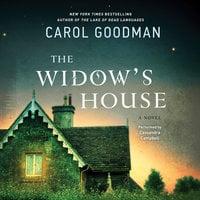 The Widow's House - Carol Goodman