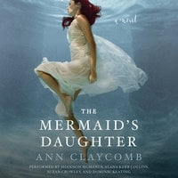 The Mermaid's Daughter - Ann Claycomb