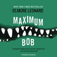 Maximum Bob - Elmore Leonard