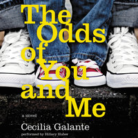 The Odds of You and Me - Cecilia Galante