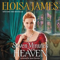 Seven Minutes in Heaven - Eloisa James