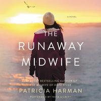 The Runaway Midwife - Patricia Harman
