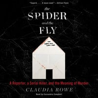 The Spider and the Fly - Claudia Rowe