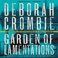 Garden of Lamentations - Deborah Crombie