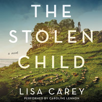 The Stolen Child - Lisa Carey