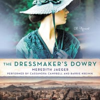 The Dressmaker's Dowry - Meredith Jaeger