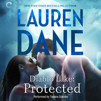 Diablo Lake: Protected - Lauren Dane