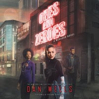 Ones and Zeroes - Dan Wells