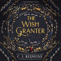 The Wish Granter - C.J. Redwine