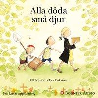 Alla döda små djur - Ulf Nilsson