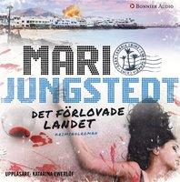 Det förlovade landet - Mari Jungstedt