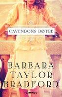 Cavendons døtre - Barbara Taylor Bradford