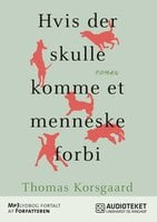 Hvis der skulle komme et menneske forbi - Thomas Korsgaard
