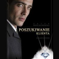 Poszukiwanie klienta - Artur Wojciechowski