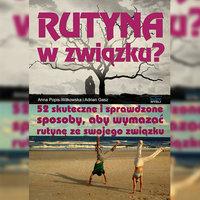 Rutyna w związku - Anna Popis-Witkowska,Adrian Gasz