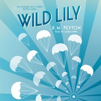 Wild Lily - K.M. Peyton