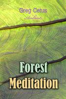 Forest Meditation - Ivan Turgenev