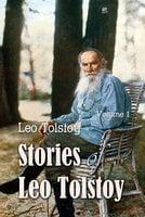 Stories of Leo Tolstoy Volime 1 - Leo Tolstoy