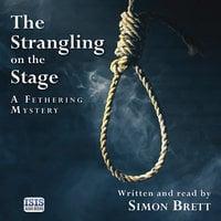 The Strangling on the Stage - Simon Brett