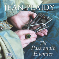 The Passionate Enemies - Jean Plaidy