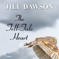 The Tell-Tale Heart - Jill Dawson
