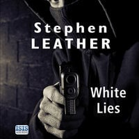 White Lies - Stephen Leather