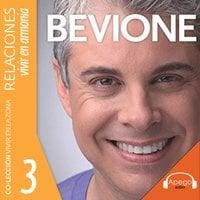 Relaciones: Vivir en armonía (En la zona) - Julio Bevione