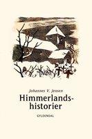Himmerlandshistorier - Johannes V. Jensen