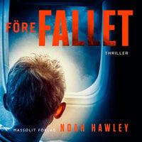 Före fallet - Noah Hawley