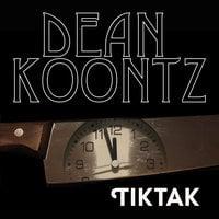 Tiktak - Dean Koontz