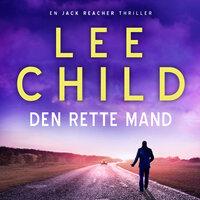 Den rette mand - Lee Child