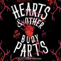 Hearts & Other Body Parts - Ira Bloom