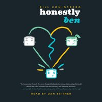 Honestly Ben - Bill Konigsberg