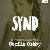 SYND - De sju dödssynderna tolkade av Cecilie Östby - Cecilie Östby