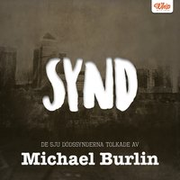 SYND - De sju dödssynderna tolkade av Michael Burlin - Michael Burlin