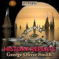 History Repeats - George O. Smith