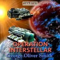 Operation Interstellar - George O. Smith