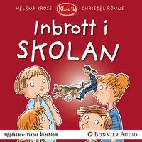 Inbrott i skolan - Helena Bross
