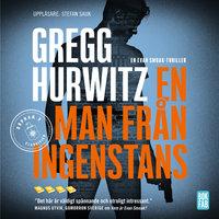 En man från ingenstans - Gregg Hurwitz